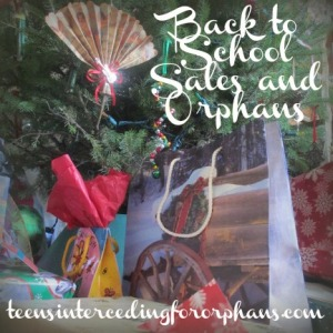 Back to School Sales and Orphans