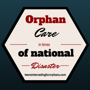 Orphans & National Disaster